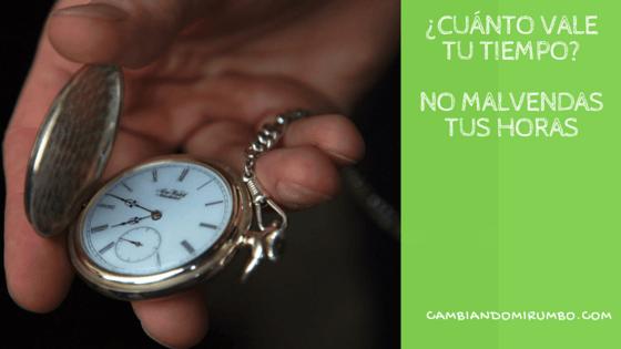 ¿ Cuánto vale tu tiempo ?