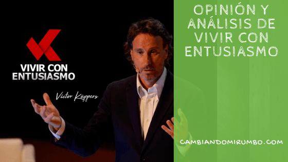 Opinión Vivir con Entusiasmo de Victor Küppers